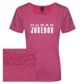 Ladies Dark Fuchsia Heather Tri-Blend Lace Tee-Human Jukebox Wordmark