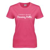 Ladies Fuchsia T Shirt-Fabulous Dancing Dolls Wordmark