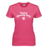 Ladies Fuchsia T Shirt-Fabulous Dancing Dolls Script