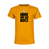 Youth Gold T Shirt-Here We Go Bucs