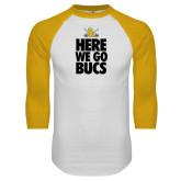 White/Gold Raglan Baseball T-Shirt-Here We Go Bucs