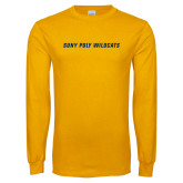 Gold Long Sleeve T Shirt-Suny Poly Wildcats