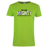 Ladies Lime Green T Shirt-We Are Mighty
