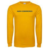 Gold Long Sleeve T Shirt-AM Commerce Workmark