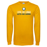 Gold Long Sleeve T Shirt-Lets Go Lions Stacked