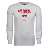 White Long Sleeve T Shirt-Mayhem Is Coming