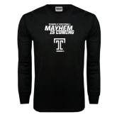 Black Long Sleeve TShirt-Mayhem Is Coming