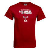 Cardinal T Shirt-Mayhem Is Coming