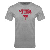 Grey T Shirt-Mayhem Is Coming