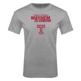 Grey T Shirt-Mayhem Is Coming