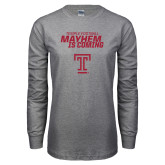 Grey Long Sleeve T Shirt-Mayhem Is Coming