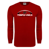 Cardinal Long Sleeve T Shirt-Temple Owls Football Under Ball