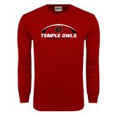 Cardinal Long Sleeve T Shirt-Temple Owls Football Under Ball