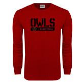 Cardinal Long Sleeve T Shirt-Owls Basketball Stencil w/Bar