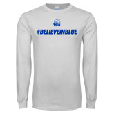 White Long Sleeve T Shirt-#BelieveInBlue