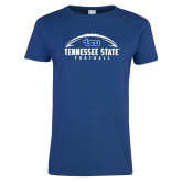 Ladies Royal T Shirt-Tennessee State Football w/ Ball
