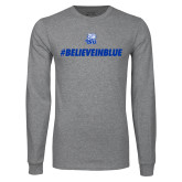 Grey Long Sleeve T Shirt-#BelieveInBlue