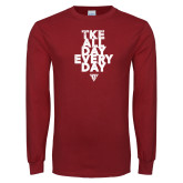 Cardinal Long Sleeve T Shirt-All Day Every Day