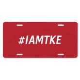 License Plate-#IAMTKE