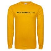 Gold Long Sleeve T Shirt-Truett McConnell Bears