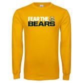 Gold Long Sleeve T Shirt-Fear The Bears