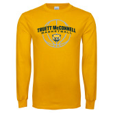 Gold Long Sleeve T Shirt-Truett McConnell Basketball Arched