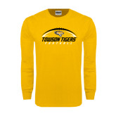 Gold Long Sleeve T Shirt-Towson Tigers Football Horizontal
