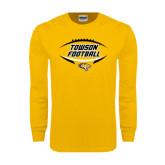 Gold Long Sleeve T Shirt-Towson Football Inside Ball