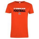 Ladies Orange T Shirt-UT Permian Basin Football Stacked