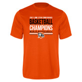 Performance Orange Tee-2017 Lone Star Conference Champions - Mens Basketball