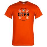 Orange T Shirt-UTPB Baseball w/ Seams
