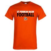Orange T Shirt-UT Permian Basin Football Stacked