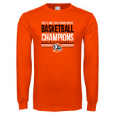 Orange Long Sleeve T Shirt-2017 Lone Star Conference Champions - Mens Basketball