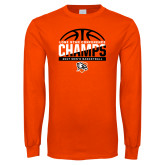 Orange Long Sleeve T Shirt-2017 Lone Star Conference Champs - Mens Basketball