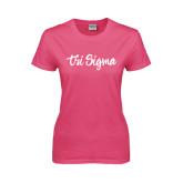 Ladies Fuchsia T Shirt-Ink Script Tri Sigma