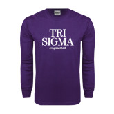 Purple Long Sleeve T Shirt-Tri Sigma Empowered