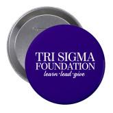 2.25 inch Round Button-Tri Sigma Foundation
