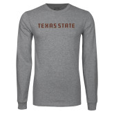 Grey Long Sleeve T Shirt-Texas State