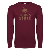 Maroon Long Sleeve T Shirt-Texas State Distressed
