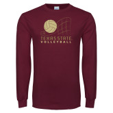 Maroon Long Sleeve T Shirt-Texas State Volleyball