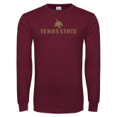Maroon Long Sleeve T Shirt-Texas State Secondary