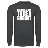 Charcoal Long Sleeve T Shirt-To be a Bobcat