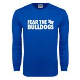 Royal Long Sleeve T Shirt-Fear The Bulldogs