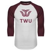 White/Maroon Raglan Baseball T Shirt-Institutional TWU