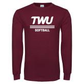 Maroon Long Sleeve T Shirt-Softball TWU Typeface
