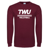 Maroon Long Sleeve T Shirt-Volleyball TWU Typeface
