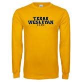 Gold Long Sleeve T Shirt-Texas Wesleyan Rams