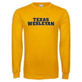 Gold Long Sleeve T Shirt-Texas Wesleyan