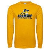 Gold Long Sleeve T Shirt-#Ramsup