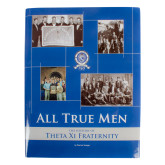 All True Men History of  Fraternity-